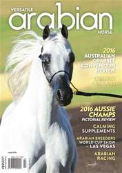 Versatile Arabian Horse June 2016 issue Versatile Arabian Horse June 2016