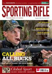 Sporting Rifle August 2016 issue Sporting Rifle August 2016