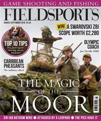 Fieldsports August/September 2016 issue Fieldsports August/September 2016