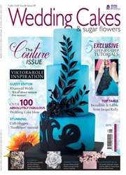 Issue 28 - Wedding Cakes & Sugar Flowers issue Issue 28 - Wedding Cakes & Sugar Flowers