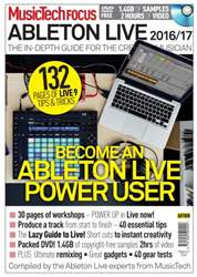 MusicTech Focus Guide Ableton Live 2016/2017 issue MusicTech Focus Guide Ableton Live 2016/2017