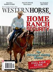 Western Horse Review September October  issue Western Horse Review September October