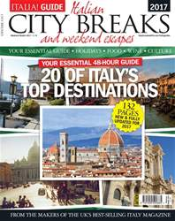 Italia! City Breaks 2017 issue Italia! City Breaks 2017