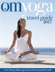 OM Yoga Travel Guide 2017 issue OM Yoga Travel Guide 2017