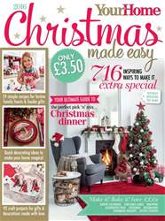 Your Home Christmas Made Easy 2016 issue Your Home Christmas Made Easy 2016