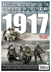 1917: An Illustrated History issue 1917: An Illustrated History