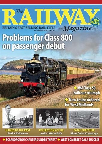 Railway Magazine issue November 2017