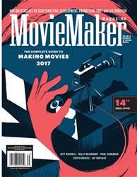 Issue 121 - The Complete Guide to Making Movies 2017 issue Issue 121 - The Complete Guide to Making Movies 2017