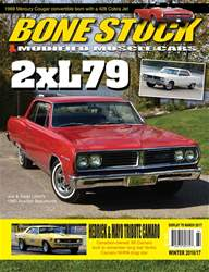 BONE STOCK & MODIFIED MUSCLE CARS WINTER 2016/17 issue BONE STOCK & MODIFIED MUSCLE CARS WINTER 2016/17