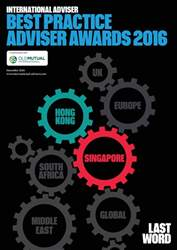 International Adviser Best Practice Adviser Awards – Hong Kong/Singapore 16 issue International Adviser Best Practice Adviser Awards – Hong Kong/Singapore 16