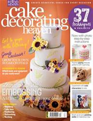 Cake Decorating Heaven January/February issue Cake Decorating Heaven January/February
