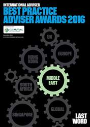 International Adviser Best Practice Adviser Awards – Middle East 2016 issue International Adviser Best Practice Adviser Awards – Middle East 2016