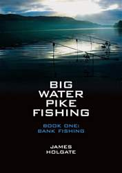 Big Water Pike Fishing Book One: Bank Fishing issue Big Water Pike Fishing Book One: Bank Fishing