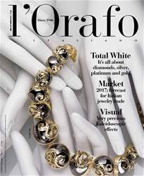 l'Orafo Italiano January 2017 issue l'Orafo Italiano January 2017