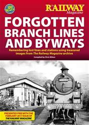 Forgotten Branch Lines and Byways issue Forgotten Branch Lines and Byways