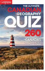 The Ultimate Canadian Geography Quiz issue The Ultimate Canadian Geography Quiz
