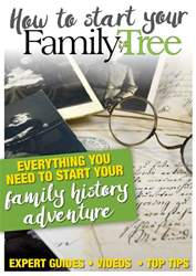 How to start your family tree issue How to start your family tree