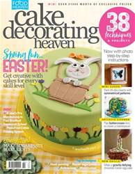 Cake Decorating Heaven March/April issue Cake Decorating Heaven March/April