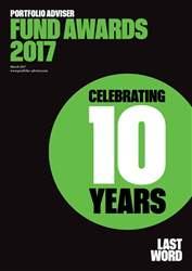 Fund Awards March 2017 issue Fund Awards March 2017