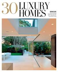30 Luxury Homes Issue#6 issue 30 Luxury Homes Issue#6