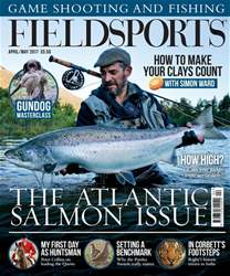 Fieldsports April/May 2017 issue Fieldsports April/May 2017