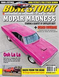 BONE STOCK & MODIFIED MUSCLE CARS SPRING 2017 issue BONE STOCK & MODIFIED MUSCLE CARS SPRING 2017