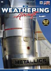 THE WEATHERING AIRCRAFT ISSUE 5: METALLICS issue THE WEATHERING AIRCRAFT ISSUE 5: METALLICS
