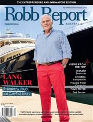 Robb Report Australia Volume 1 Number 4, May 2017 issue Robb Report Australia Volume 1 Number 4, May 2017