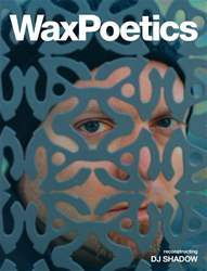 Wax Poetics issue Issue 66 (DJ Shadow bw David Axelrod)