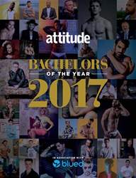 Attitude's Bachelors Of The Year 2017 issue Attitude's Bachelors Of The Year 2017