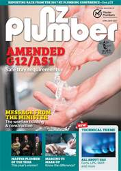 NZ Plumber April-May 2017 issue NZ Plumber April-May 2017