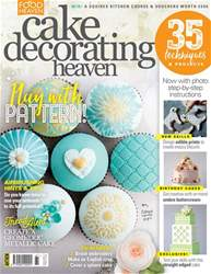 Cake Decorating Heaven May/June issue Cake Decorating Heaven May/June