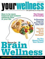 Yourwellness - The Gateway To Living Well issue Brain Wellness