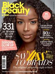 Black Beauty & Hair JuneJuly 2017 issue Black Beauty & Hair JuneJuly 2017