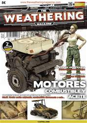 THE WEATHERING MAGAZINE NÚMERO  4: MOTORES, COMBUSTIBLE Y ACEITE issue THE WEATHERING MAGAZINE NÚMERO  4: MOTORES, COMBUSTIBLE Y ACEITE