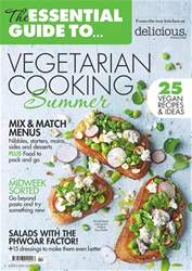 Essential Guide to Summer Vegetarian Cooking issue Essential Guide to Summer Vegetarian Cooking