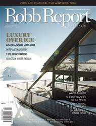 Robb Report Australia Volume 1 Number 5, June 2017 issue Robb Report Australia Volume 1 Number 5, June 2017
