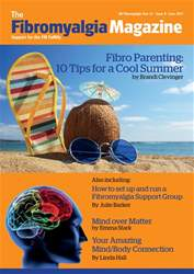 Fibromyalgia Magazine June 2017 issue Fibromyalgia Magazine June 2017