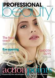 Professional Beauty June 2017 issue Professional Beauty June 2017