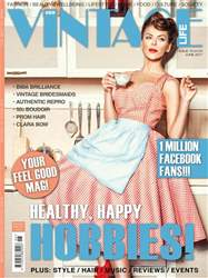 Vintage Life Issue 79 June 2017 issue Vintage Life Issue 79 June 2017