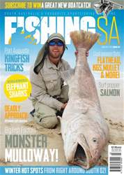 Fishing SA Jun/Jul 2017 issue Fishing SA Jun/Jul 2017