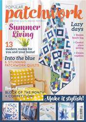 Popular Patchwork Magazine issue July 2017