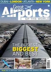 Great Airports of the World Vol 1 issue Great Airports of the World Vol 1