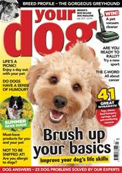 Your Dog July 2017 issue Your Dog July 2017