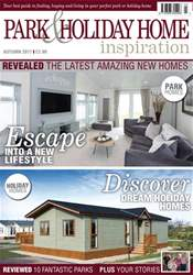 Park and Holiday Home Inspiration magazine issue New Autumn 2017 issue available!