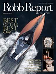 Robb Report Australia Volume 1 Number 6, July 2017 issue Robb Report Australia Volume 1 Number 6, July 2017