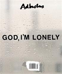 Jul/Aug 2017 God I'm Lonely issue Jul/Aug 2017 God I'm Lonely