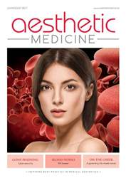 Aesthetic Medicine July/August issue Aesthetic Medicine July/August