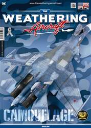 THE WEATHERING AIRCRAFT 6 CAMOUFLAGE issue THE WEATHERING AIRCRAFT 6 CAMOUFLAGE
