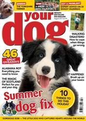 Your Dog Magazine August 2017 issue Your Dog Magazine August 2017